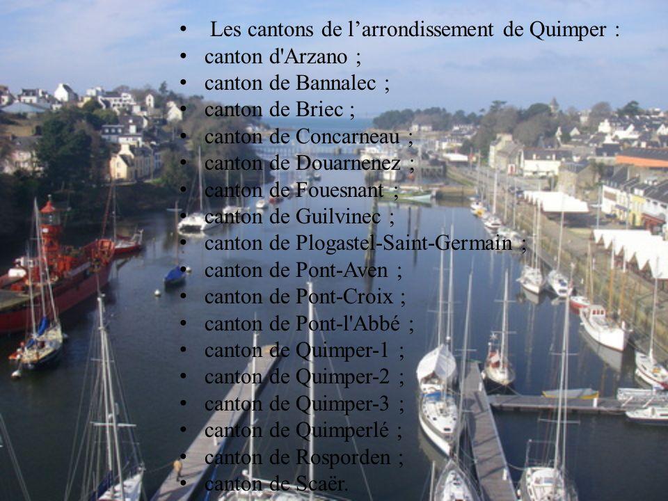 Les cantons de larrondissement de Quimper : canton d'Arzano ; canton de Bannalec ; canton de Briec ; canton de Concarneau ; canton de Douarnenez ; can