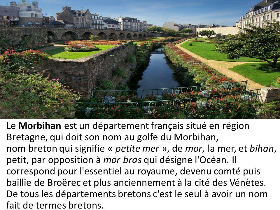 Le Morbihan est un département français situé en région Bretagne, qui doit son nom au golfe du Morbihan, nom breton qui signifie « petite mer », de mo