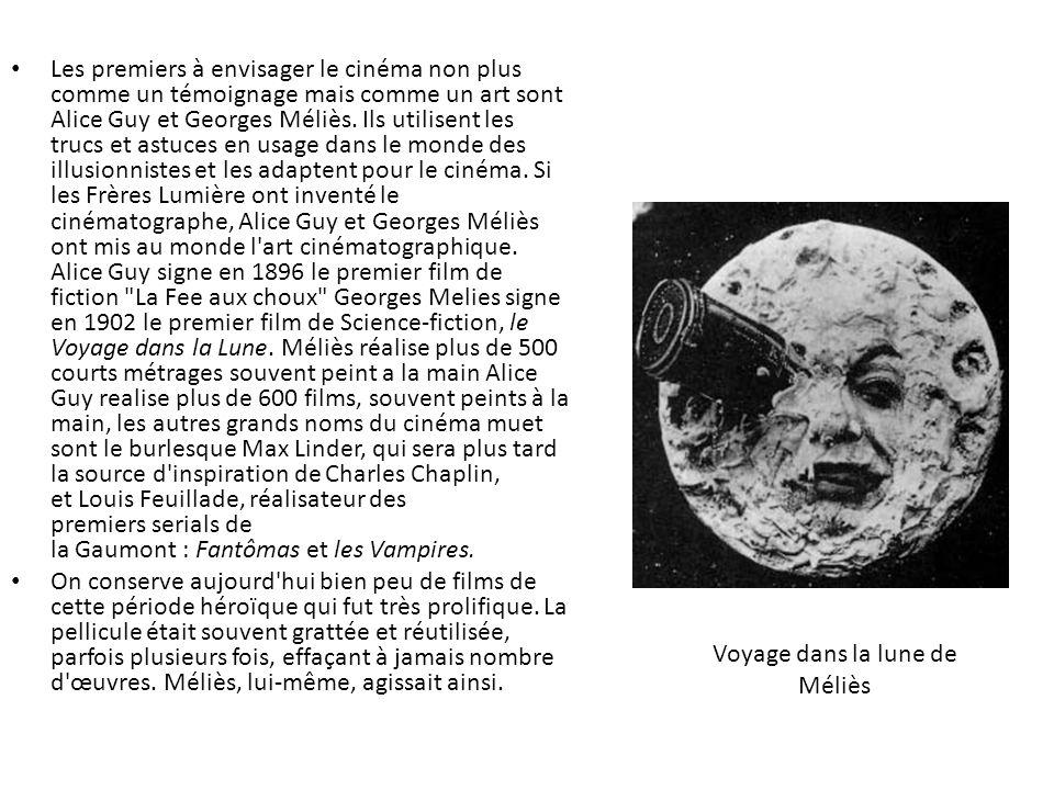 Voyage dans la lune de Méliès Les premiers à envisager le cinéma non plus comme un témoignage mais comme un art sont Alice Guy et Georges Méliès. Ils