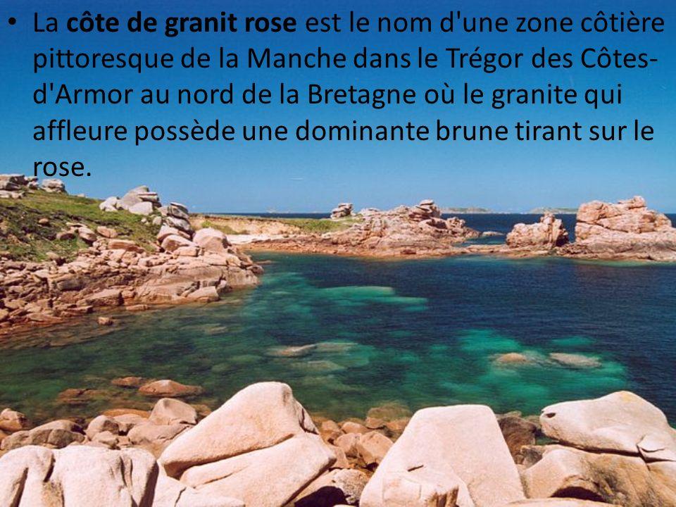 La côte de granit rose est le nom d'une zone côtière pittoresque de la Manche dans le Trégor des Côtes- d'Armor au nord de la Bretagne où le granite q