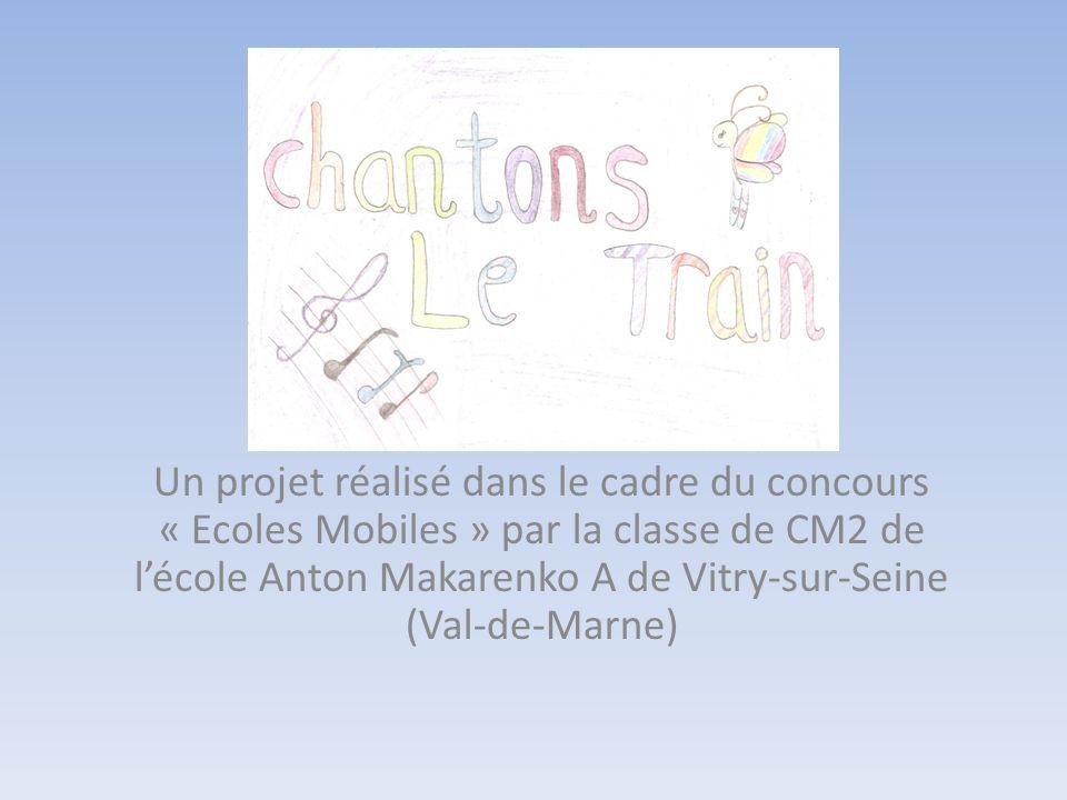 Un projet réalisé dans le cadre du concours « Ecoles Mobiles » par la classe de CM2 de lécole Anton Makarenko A de Vitry-sur-Seine (Val-de-Marne)