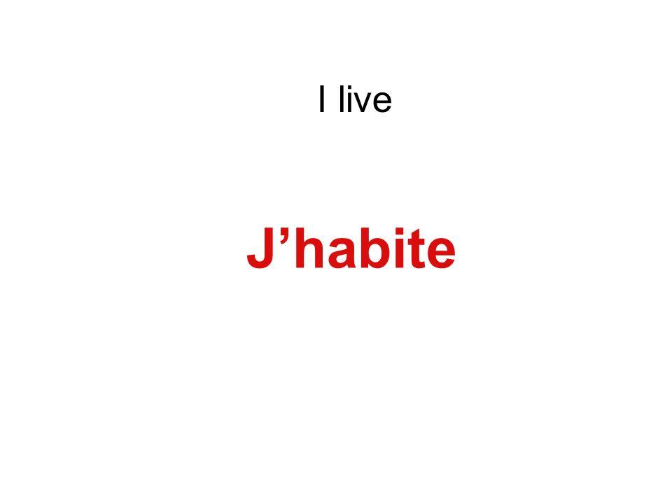 I live Jhabite