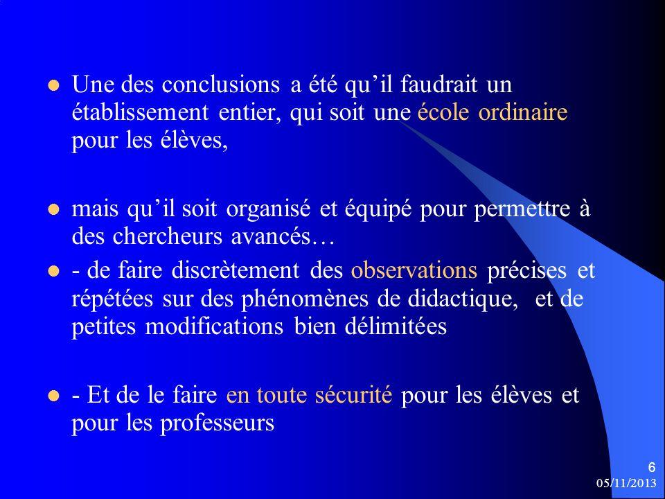 05/11/2013 7 Les conclusions ont été déposées au Colloque dAmiens en 1968, par le Professeur Jean Colmez, dans son rapport pour la création dun Institut de Recherches pour lEnseignement des Mathématiques (réf).