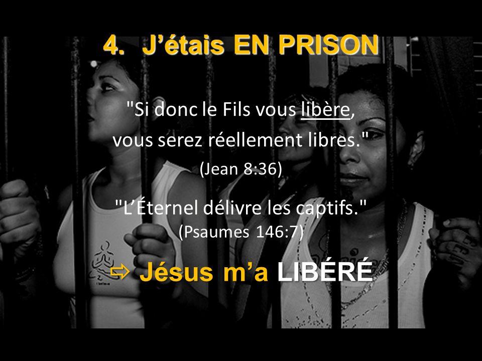 4.Jétais EN PRISON