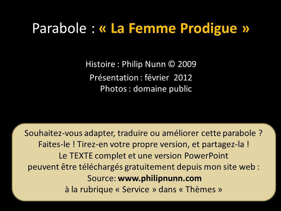 Souhaitez-vous adapter, traduire ou améliorer cette parabole ? Faites-le ! Tirez-en votre propre version, et partagez-la ! Le TEXTE complet et une ver