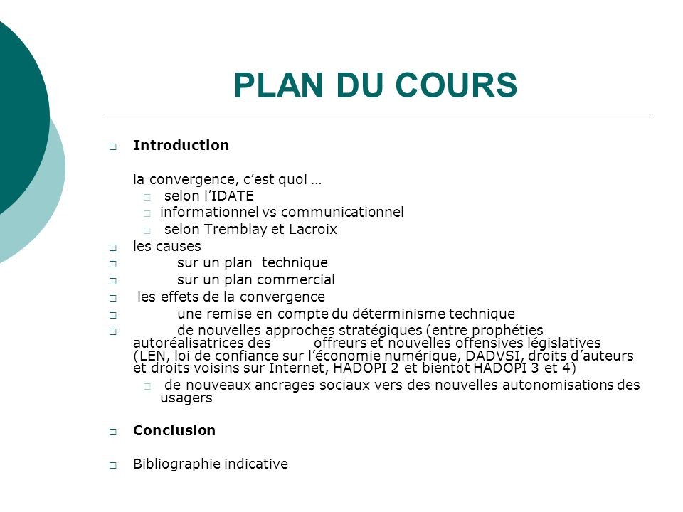 PLAN DU COURS Introduction la convergence, cest quoi … selon lIDATE informationnel vs communicationnel selon Tremblay et Lacroix les causes sur un pla