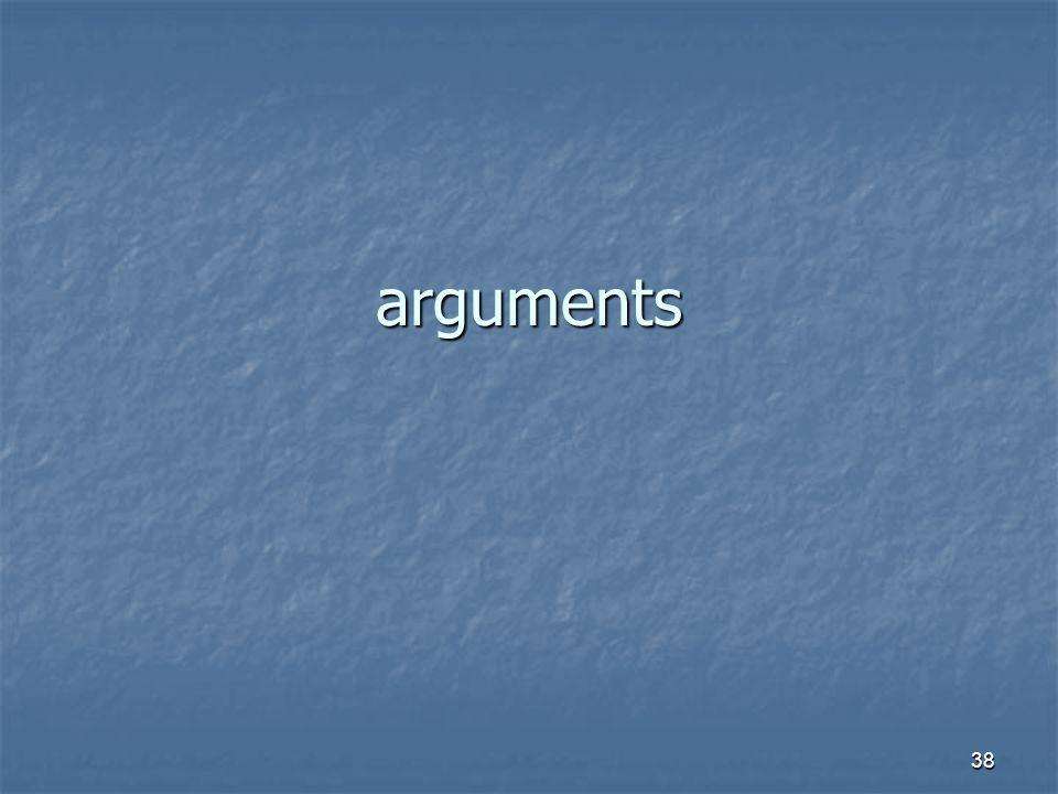 38 arguments