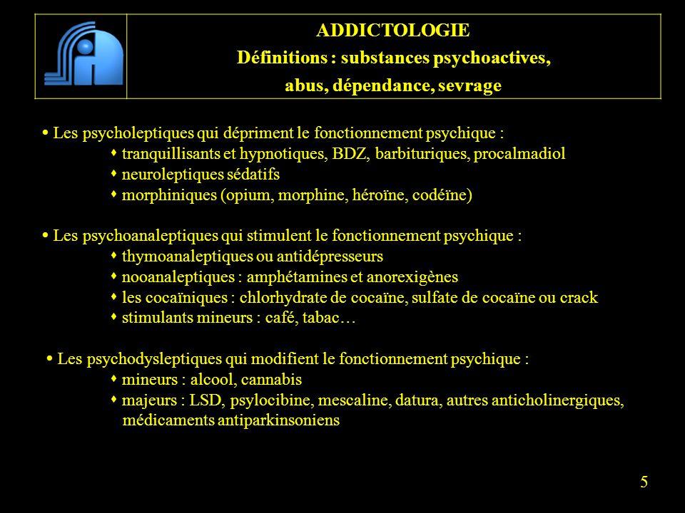 Les psycholeptiques qui dépriment le fonctionnement psychique : tranquillisants et hypnotiques, BDZ, barbituriques, procalmadiol neuroleptiques sédati