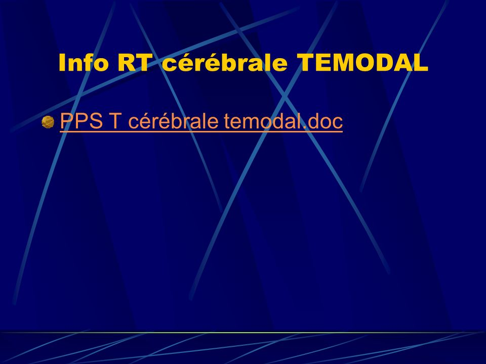 Info RT cérébrale TEMODAL PPS T cérébrale temodal.doc