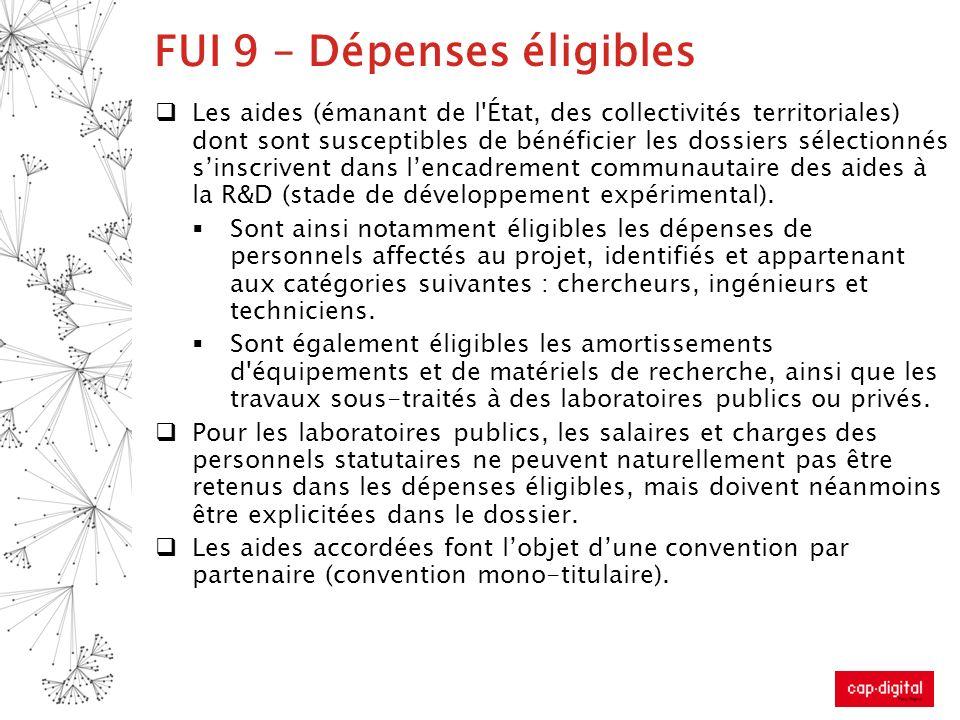 FUI 9 – Dépenses éligibles Les aides (émanant de l'État, des collectivités territoriales) dont sont susceptibles de bénéficier les dossiers sélectionn
