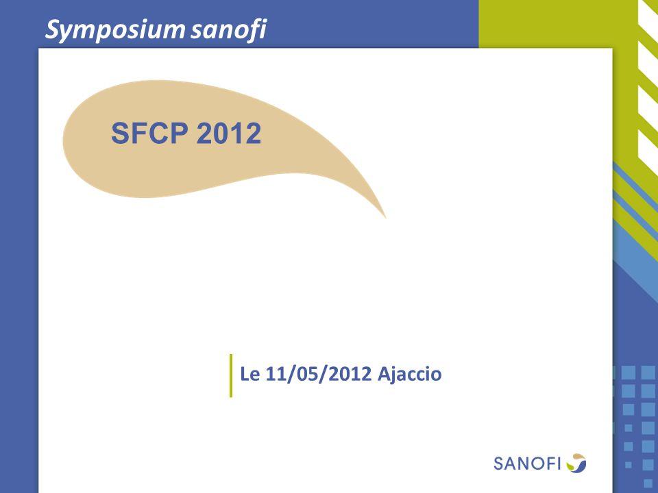 Symposium sanofi Le 11/05/2012 Ajaccio SFCP 2012