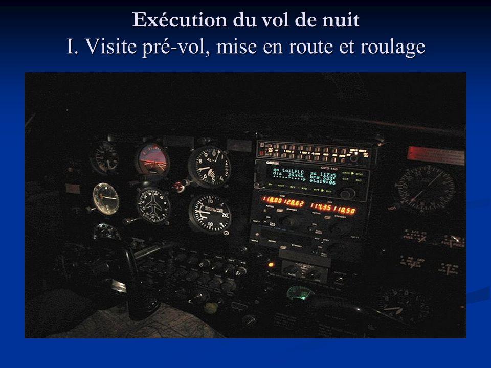 Exécution du vol de nuit I. Visite pré-vol, mise en route et roulage
