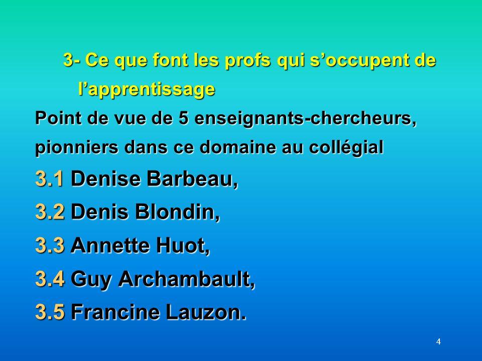 55 Idées principales de cette entrevue Fichier PP: 08-Entrevue avec D Barbeau- Qu est- ce qu un bon prof Fichier PDF Fichier Word travaillé
