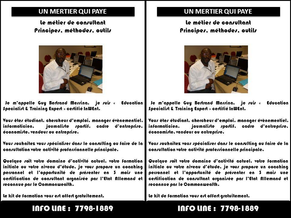 Le métier de consultant Principes, méthodes, outils Je mappelle Guy Bertrand Messina, je suis « Education Specialist & Training Expert » certifié InWE