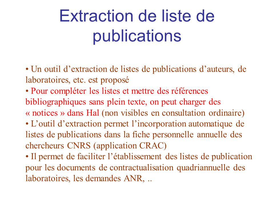 Extraction de liste de publications Un outil dextraction de listes de publications dauteurs, de laboratoires, etc.