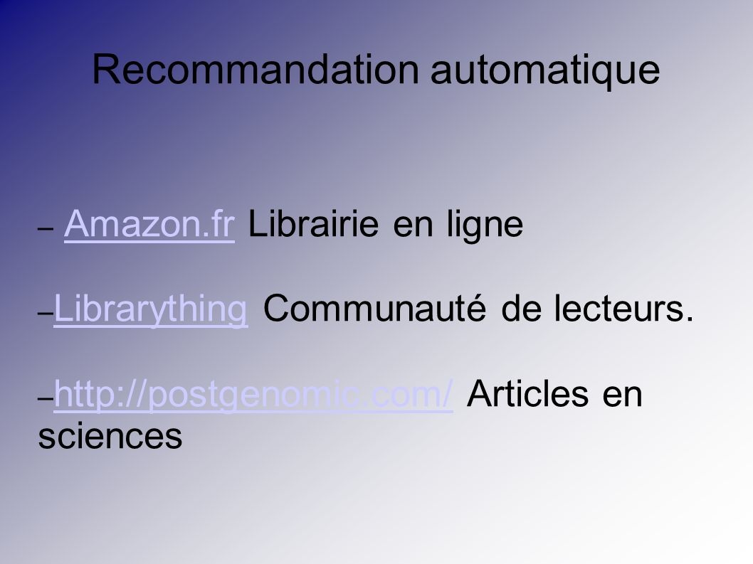 – Amazon.fr Librairie en ligneAmazon.fr – Librarything Communauté de lecteurs. Librarything – http://postgenomic.com/ Articles en sciences http://post