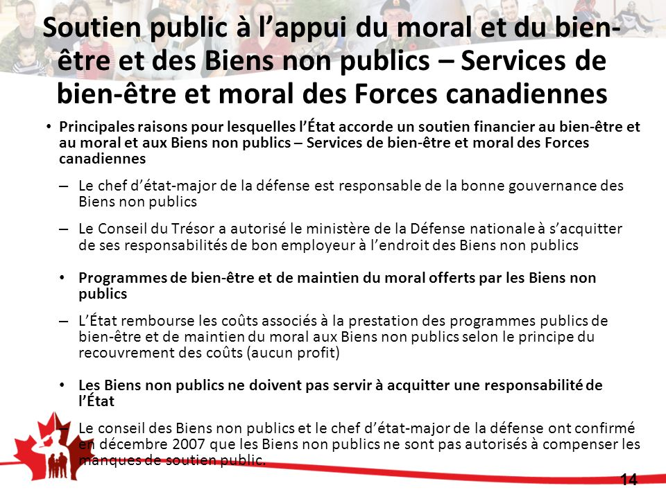 Soutien public à lappui du moral et du bien- être et des Biens non publics – Services de bien-être et moral des Forces canadiennes Principales raisons