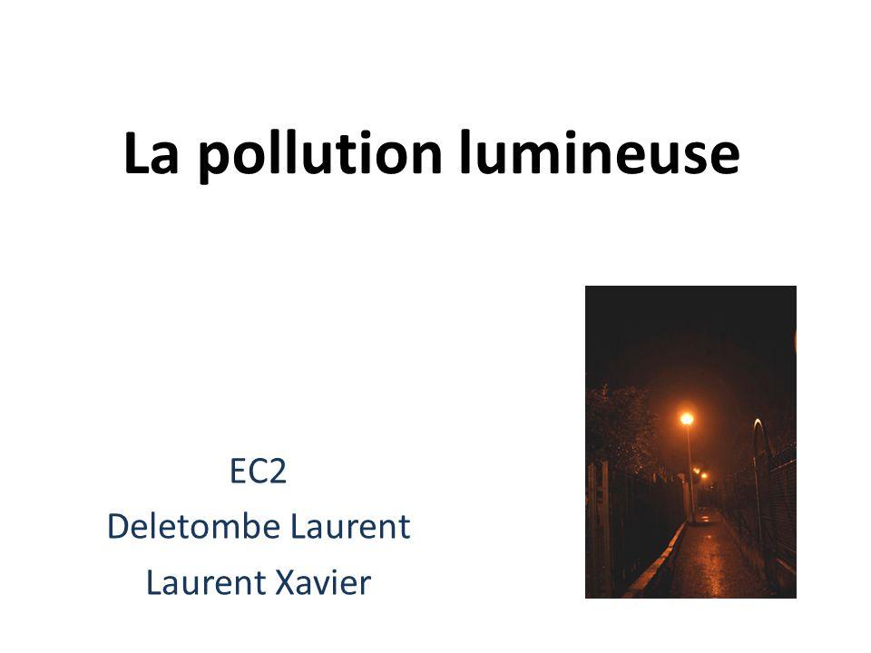 La pollution lumineuse : Quest ce que cest .