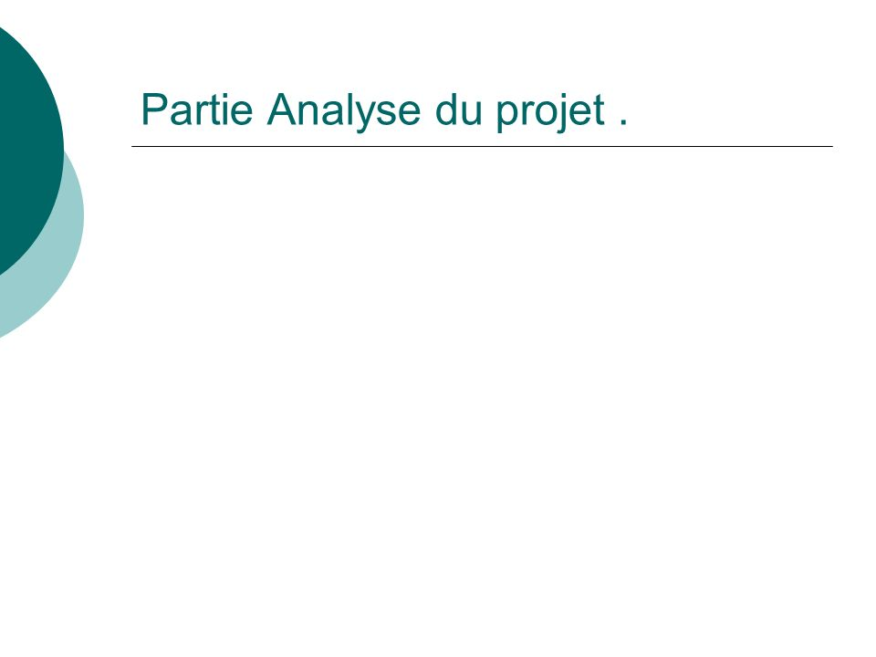 Partie Analyse du projet.
