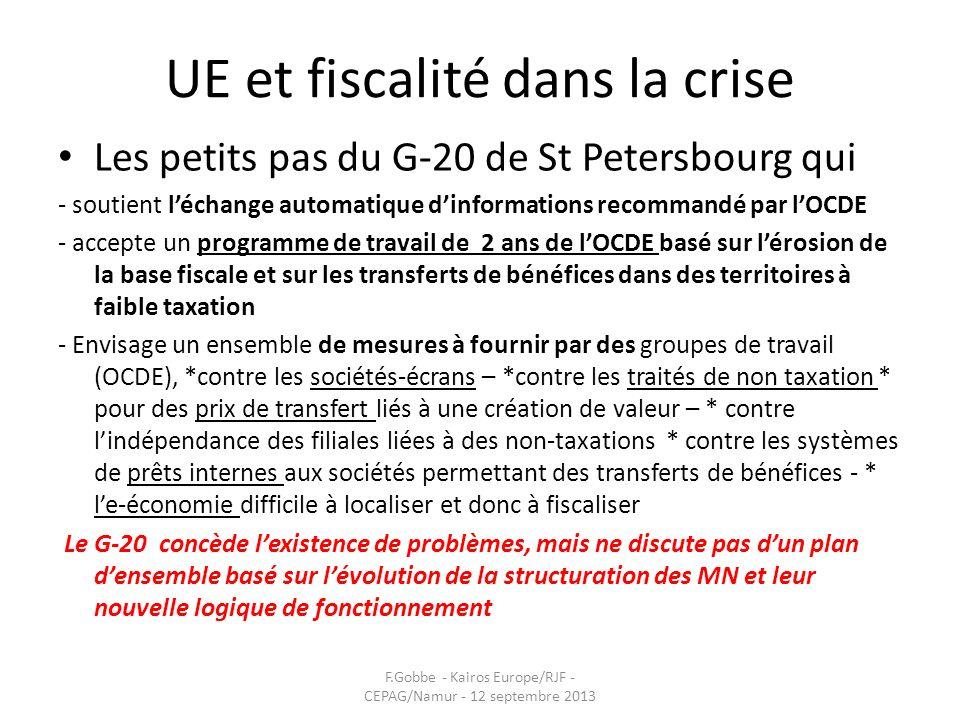 UE et fiscalité dans la crise Les petits pas du G-20 de St Petersbourg qui - soutient léchange automatique dinformations recommandé par lOCDE - accept