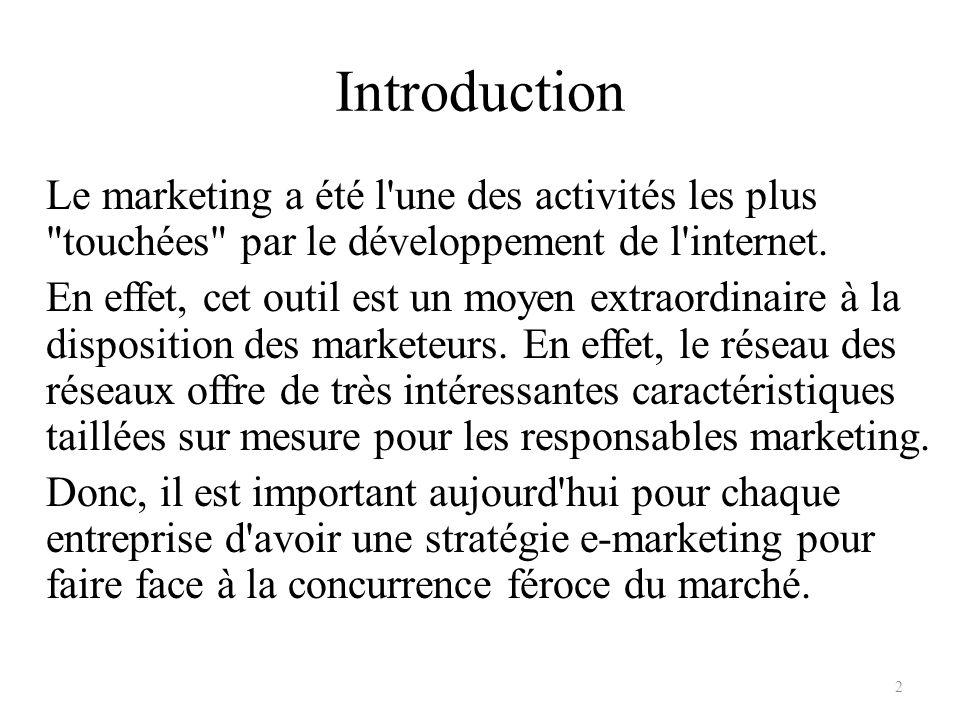 Introduction Le marketing a été l'une des activités les plus