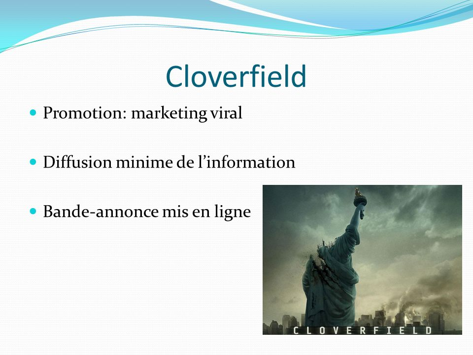 Cloverfield Promotion: marketing viral Diffusion minime de linformation Bande-annonce mis en ligne