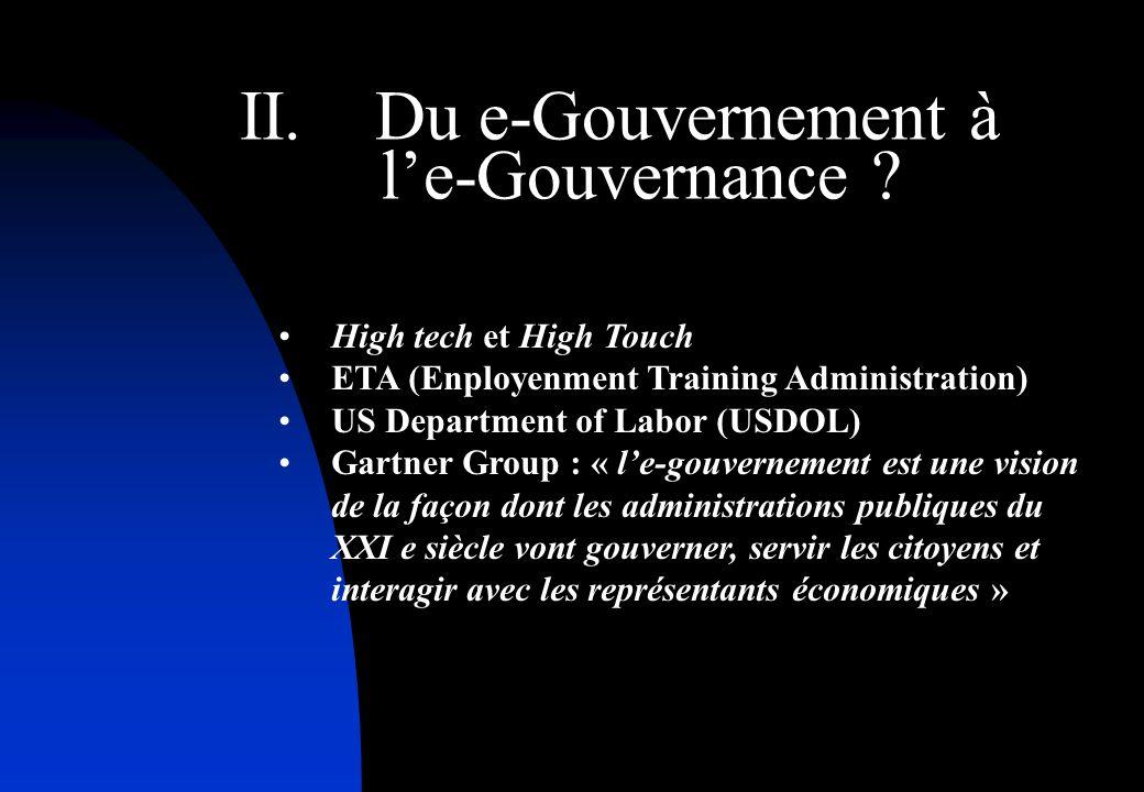 II. Du e-Gouvernement à le-Gouvernance .