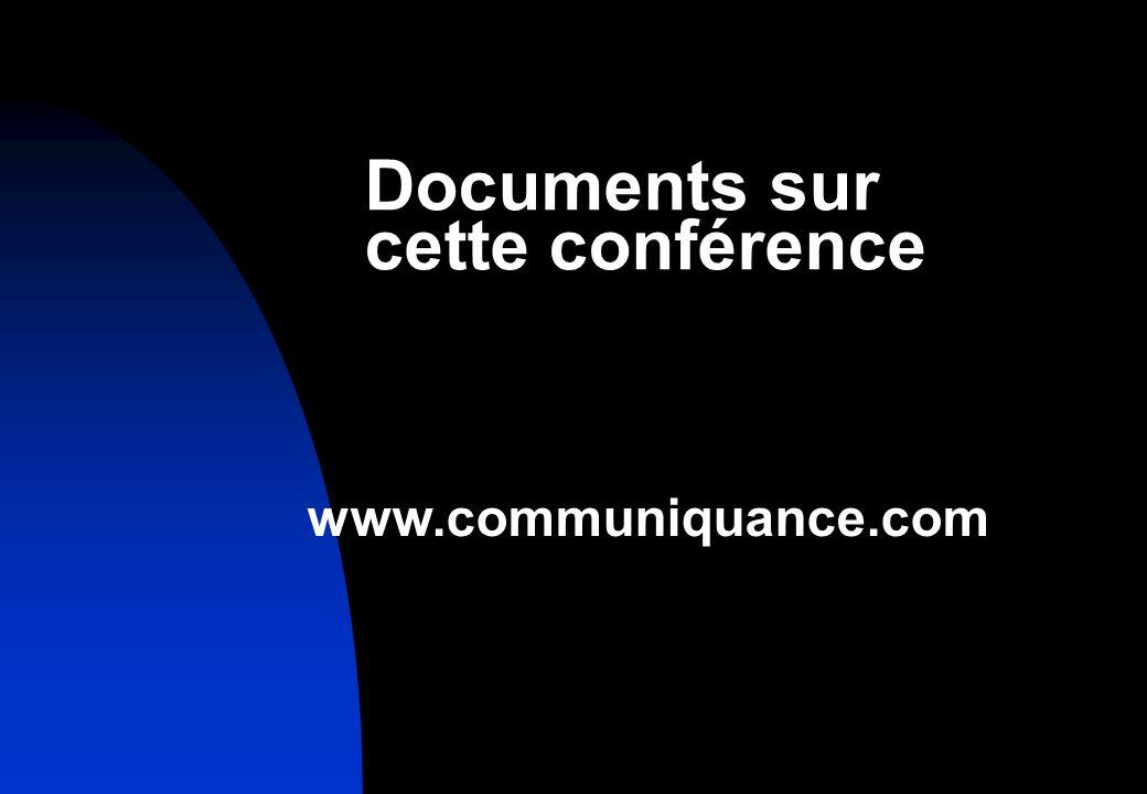 Documents sur cette conférence www.communiquance.com