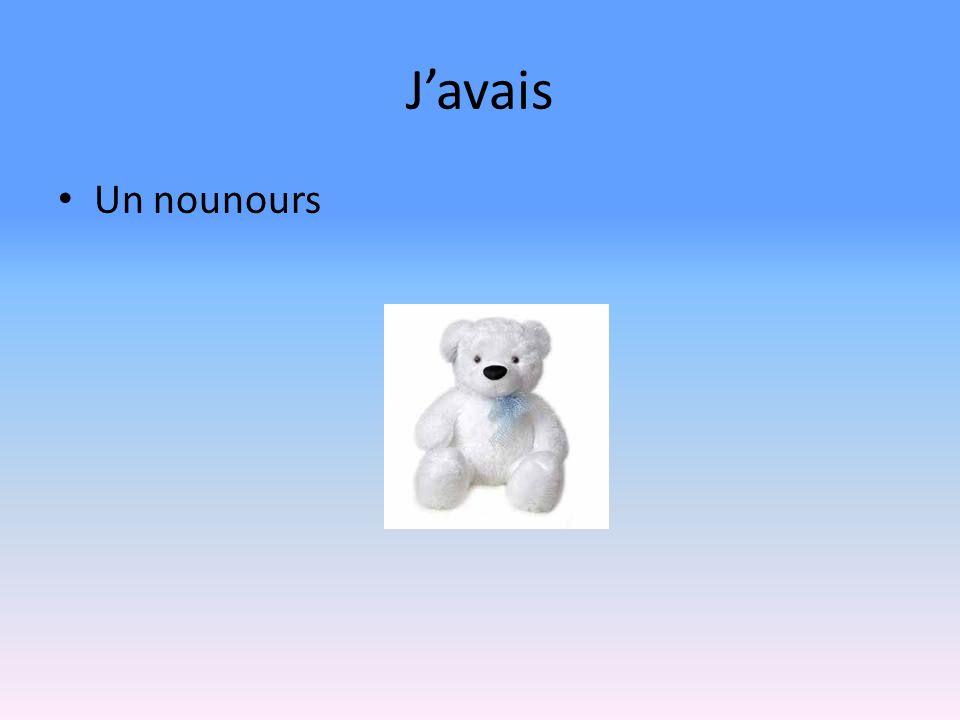 Javais Un nounours