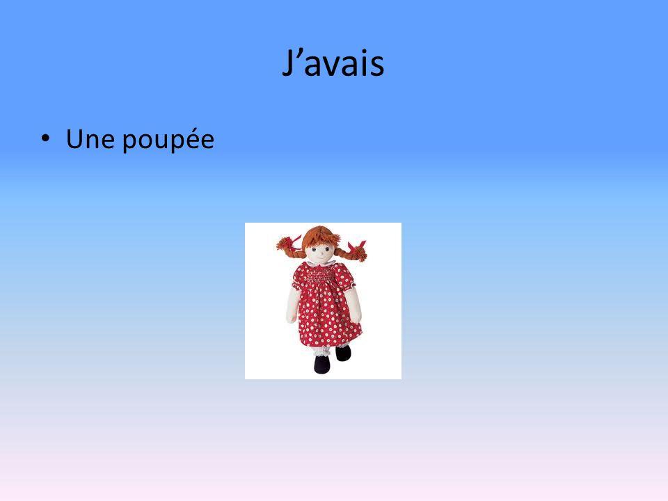 Javais Une poupée