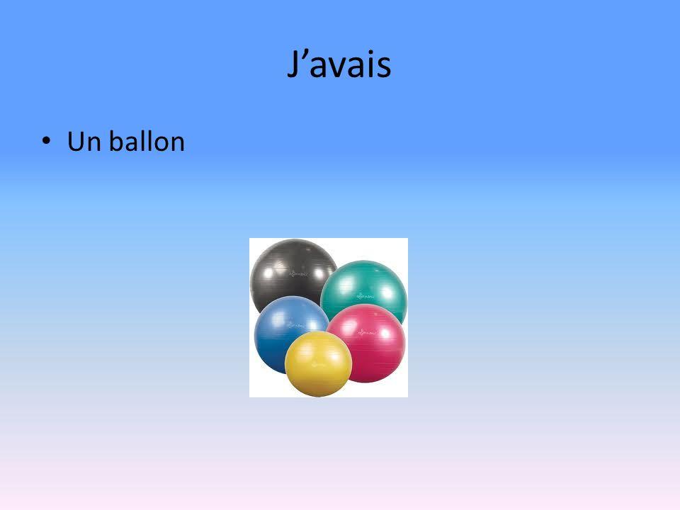 Javais Un ballon