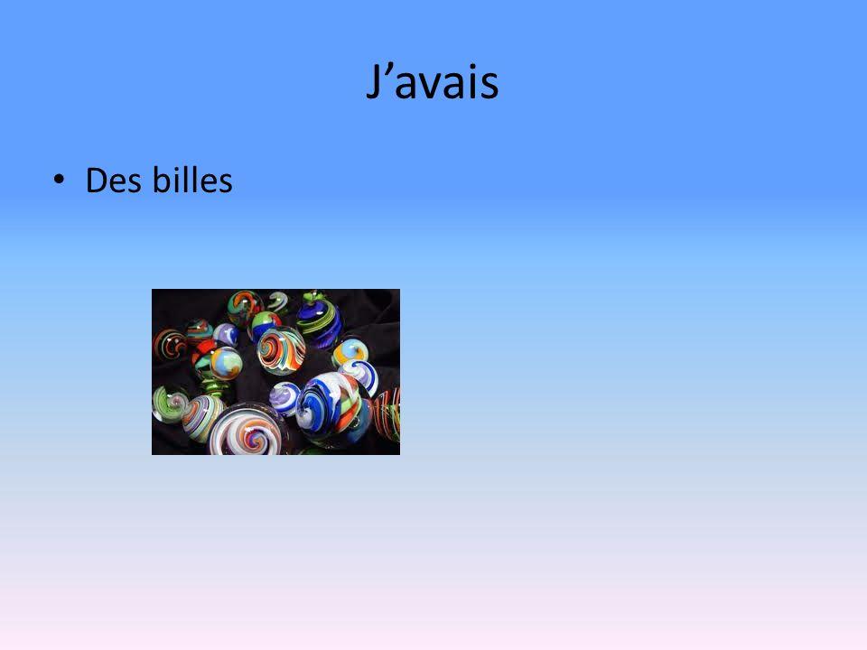 Javais Des billes