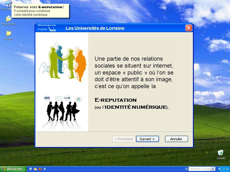 Les Universités de Lorraine Notre activité sur ces différents réseaux participe à notre E-reputation.
