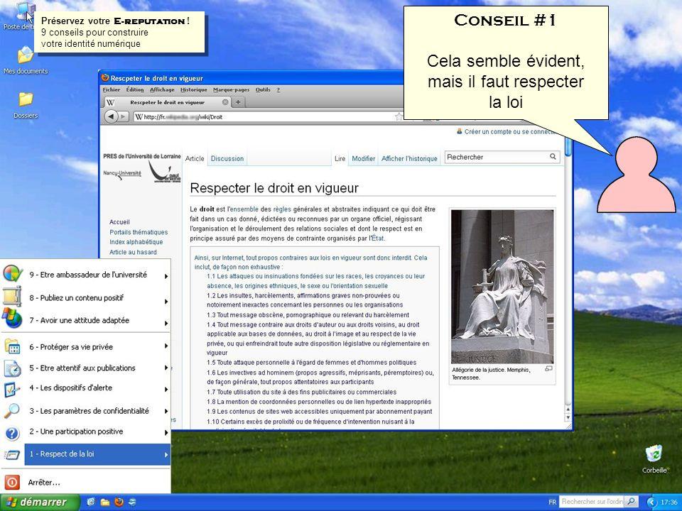 Conseil #1 Cela semble évident, mais il faut respecter la loi Préservez votre E-reputation ! 9 conseils pour construire votre identité numérique Prése