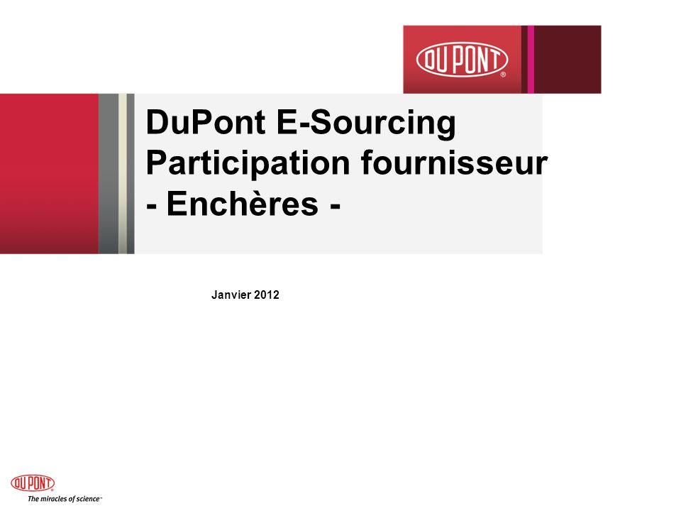 DuPont E-Sourcing Participation fournisseur - Enchères - Janvier 2012
