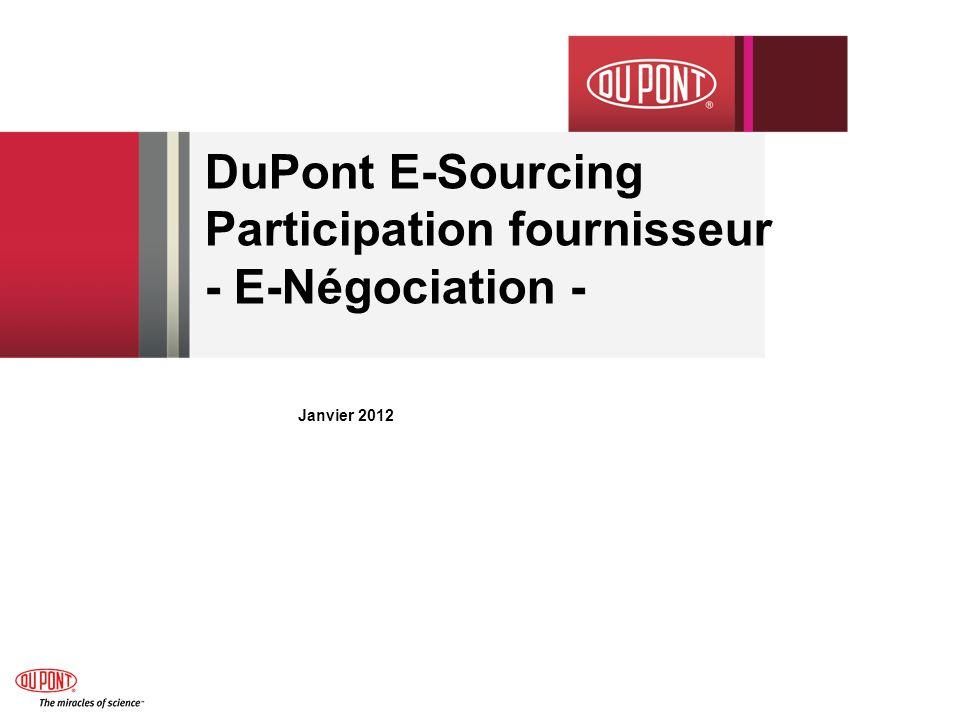 DuPont E-Sourcing – Acceptation des conditions (exemple) 12/14/2011 E-Sourcing Supplier Participation Guide 12 Au moyen de cet écran on accepte les termes et conditions de SAP.