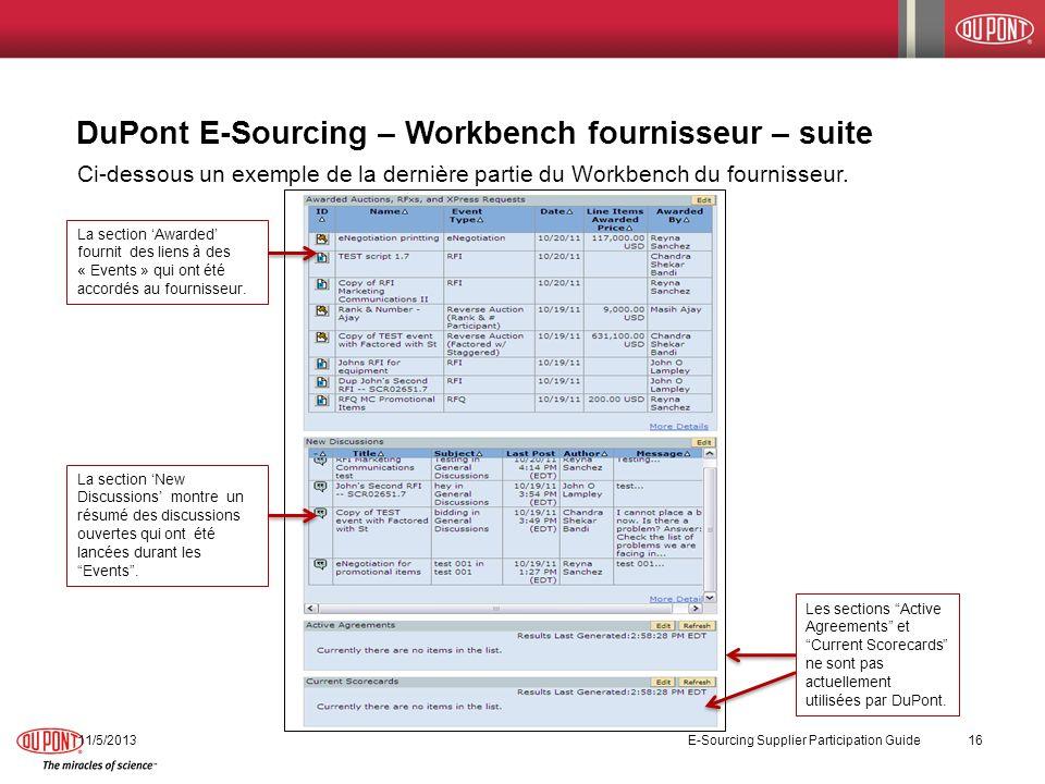 11/5/2013 E-Sourcing Supplier Participation Guide 16 Ci-dessous un exemple de la dernière partie du Workbench du fournisseur. DuPont E-Sourcing – Work