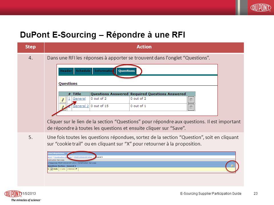 DuPont E-Sourcing – Répondre à une RFI StepAction 4.Dans une RFI les réponses à apporter se trouvent dans longlet Questions. Cliquer sur le lien de la