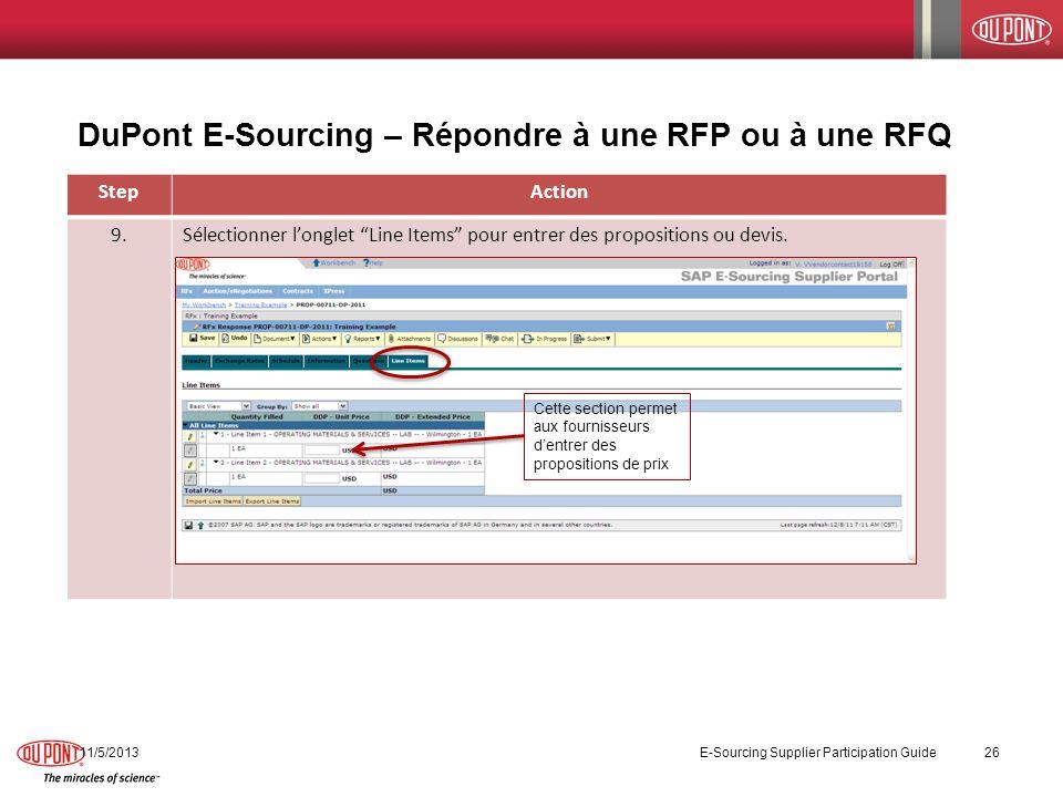 DuPont E-Sourcing – Répondre à une RFP ou à une RFQ 11/5/2013 E-Sourcing Supplier Participation Guide 26 StepAction 9.Sélectionner longlet Line Items
