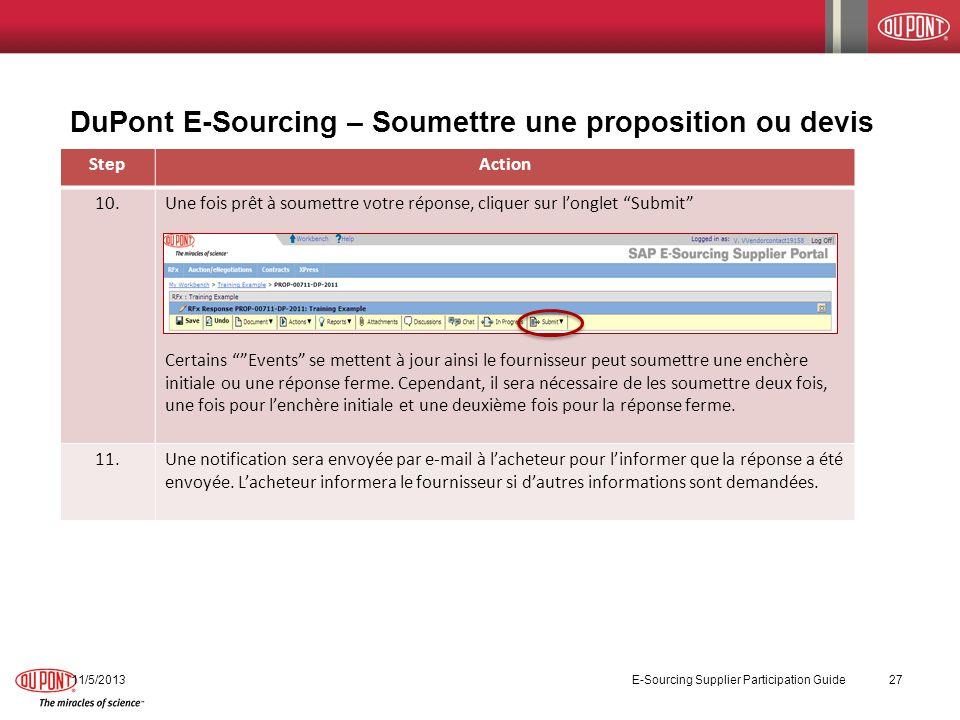 DuPont E-Sourcing – Soumettre une proposition ou devis 11/5/2013 E-Sourcing Supplier Participation Guide 27 StepAction 10.Une fois prêt à soumettre vo