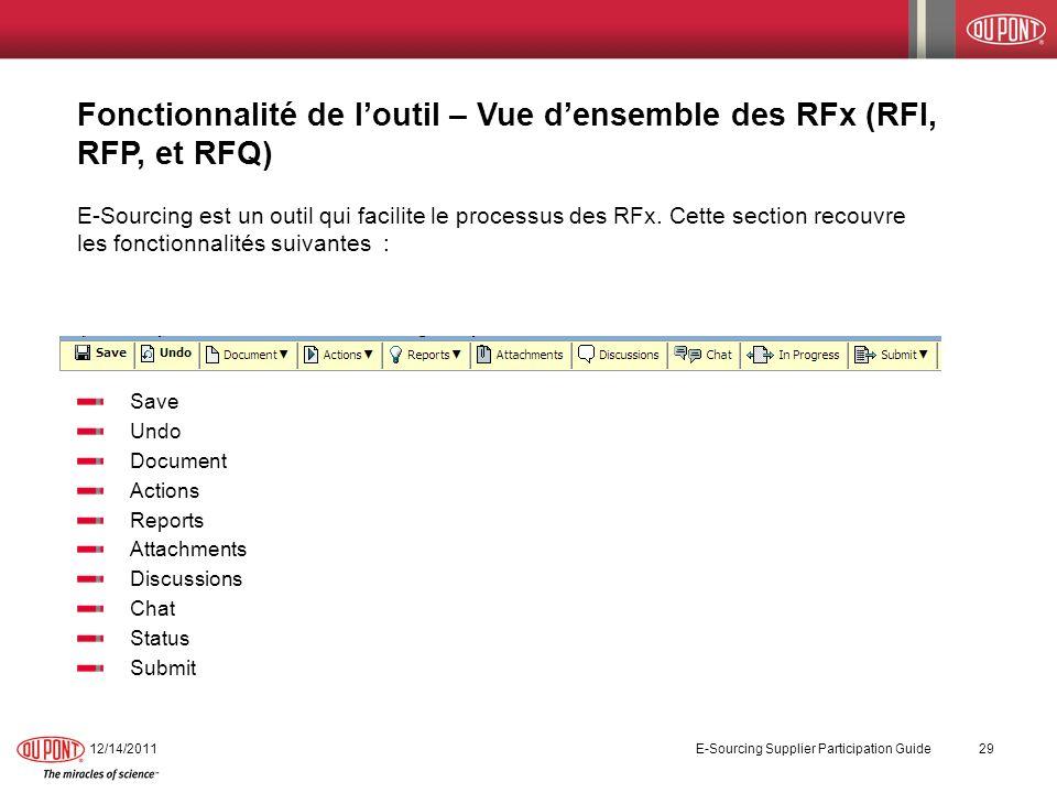 Fonctionnalité de loutil – Vue densemble des RFx (RFI, RFP, et RFQ) E-Sourcing est un outil qui facilite le processus des RFx. Cette section recouvre