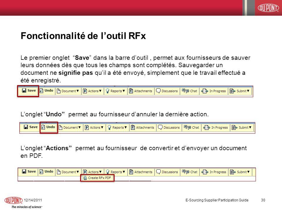 Fonctionnalité de loutil RFx Le premier onglet Save dans la barre doutil, permet aux fournisseurs de sauver leurs données dès que tous les champs sont