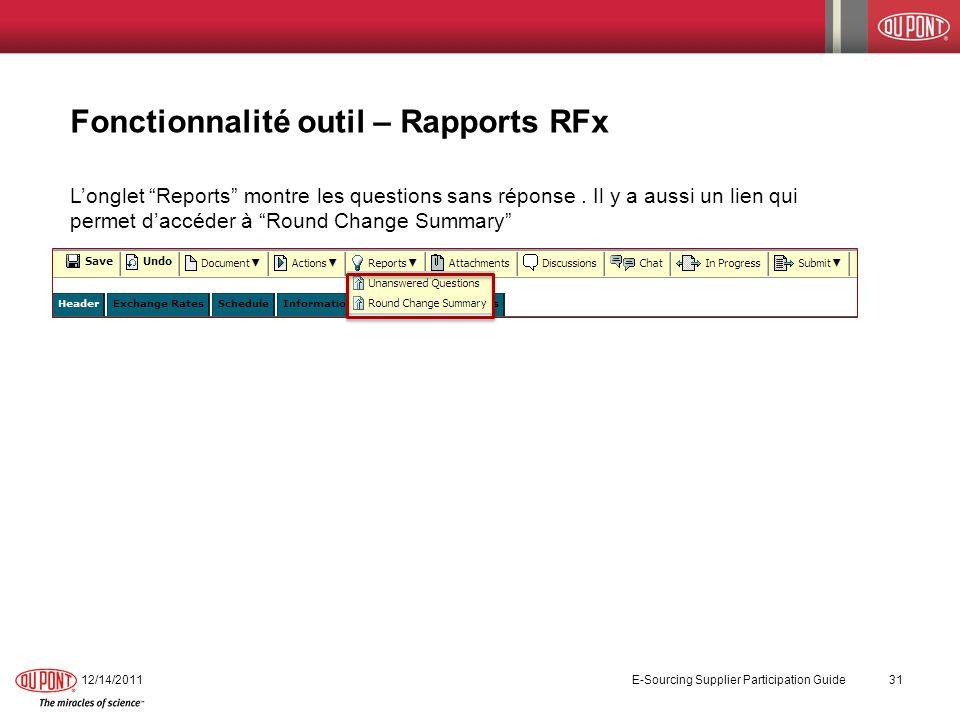 Fonctionnalité outil – Rapports RFx Longlet Reports montre les questions sans réponse. Il y a aussi un lien qui permet daccéder à Round Change Summary