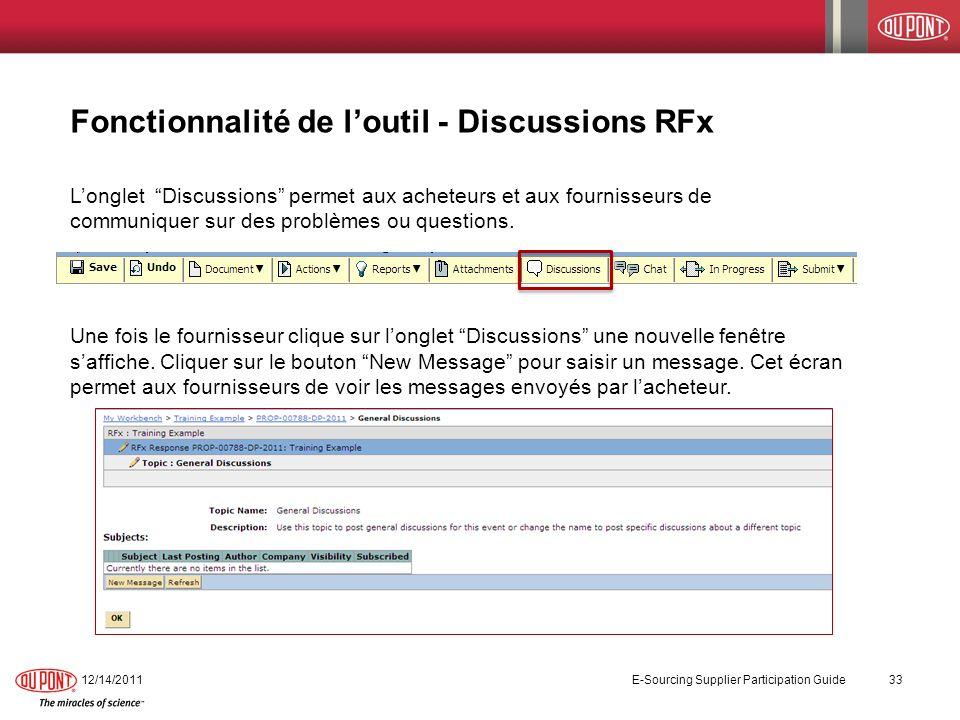 Fonctionnalité de loutil - Discussions RFx Longlet Discussions permet aux acheteurs et aux fournisseurs de communiquer sur des problèmes ou questions.
