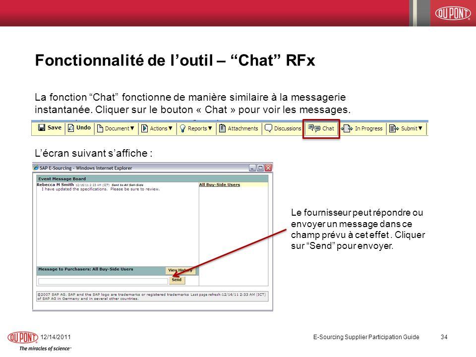 Fonctionnalité de loutil – Chat RFx La fonction Chat fonctionne de manière similaire à la messagerie instantanée. Cliquer sur le bouton « Chat » pour