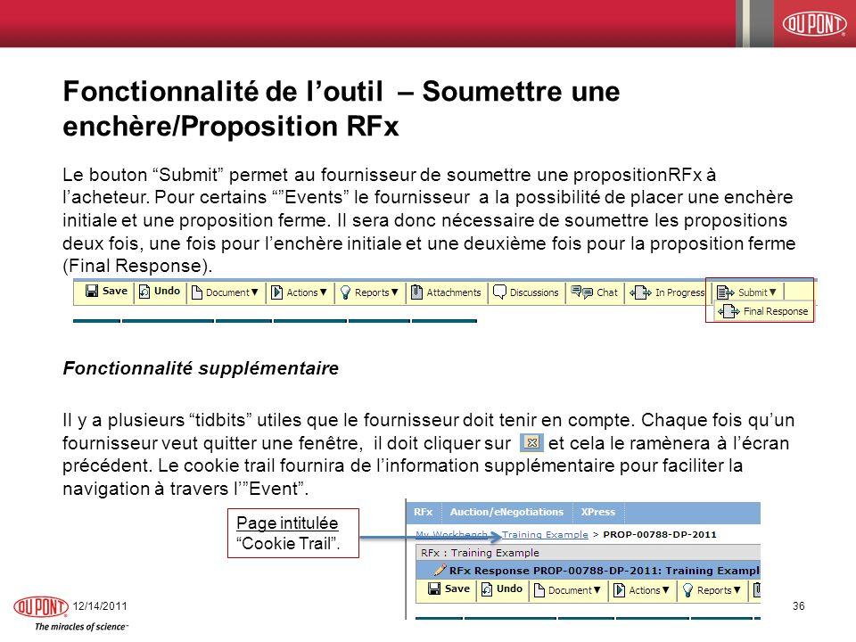 Fonctionnalité de loutil – Soumettre une enchère/Proposition RFx Le bouton Submit permet au fournisseur de soumettre une propositionRFx à lacheteur. P