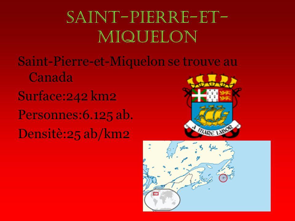 SAINT-PIERRE-et- MIQUELON Saint-Pierre-et-Miquelon se trouve au Canada Surface:242 km2 Personnes:6.125 ab.