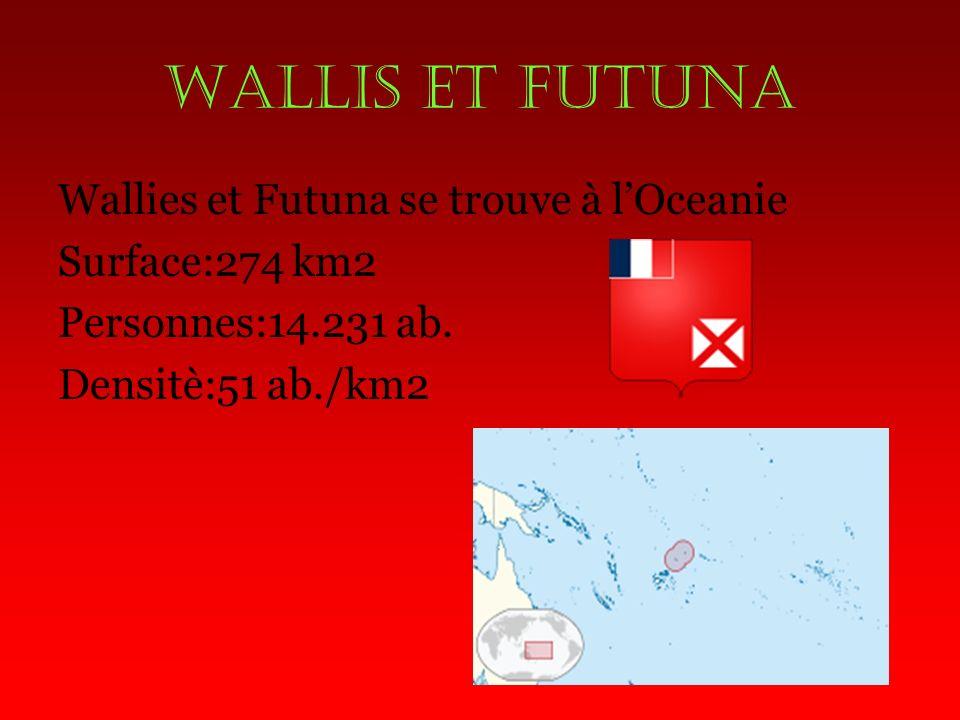 WALLIS ET FUTUNA Wallies et Futuna se trouve à lOceanie Surface:274 km2 Personnes:14.231 ab.
