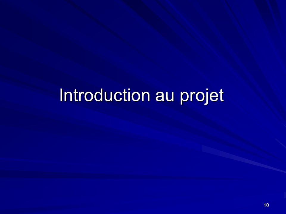 10 Introduction au projet