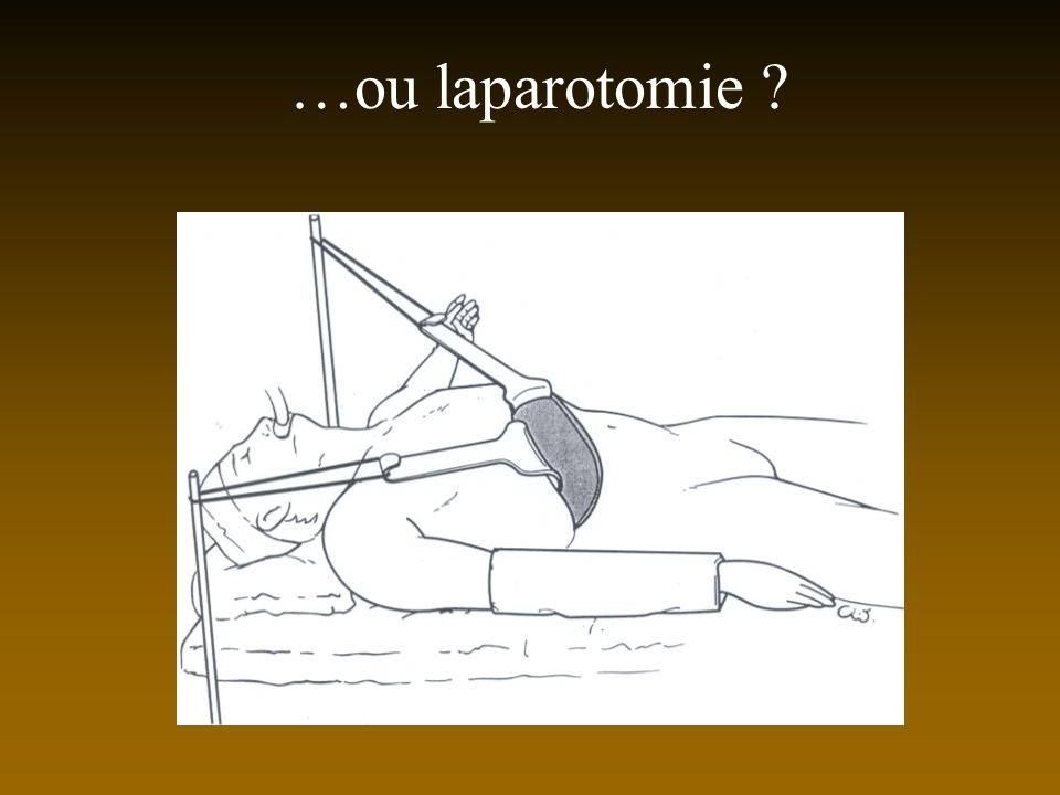 …ou laparotomie ?